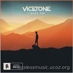 Vicetone - I Hear You (Original Mix). WAV