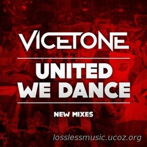 Vicetone - United We Dance (Soundtrack Mix). WAV