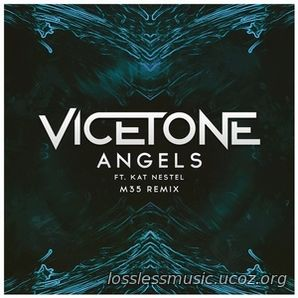 Vicetone - Angels feat. Kat Nestel (M35 Remix). WAV