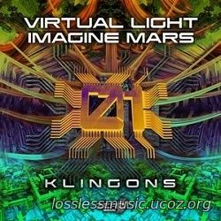 Virtual Light, Imagine Mars - Klingons (Original Mix). WAV