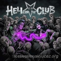 Hell In The Club - We Are On Fire. FLAC